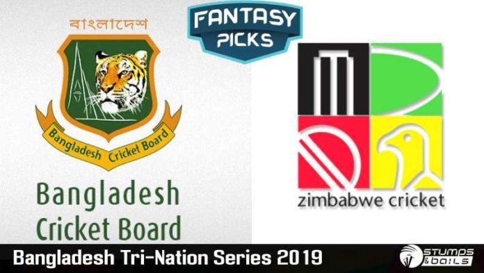 Fantasy Picks For Bangladesh vs Zimbabwe T20 | Bangladesh Tri-Nation Series 2019 | Playing XI, Pitch Report & Fantasy Picks | Dream11 Fantasy Cricket Tips | BAN vs ZIM