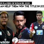 The 3 Flop Players of RCB In IPL 2019 - Who Can Help Them Win The Title In 2020 ?