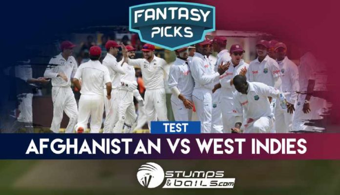Fantasy Picks For Afghanistan Vs West Indies Only Test | Afghanistan V West Indies In India 2019 | AFG Vs WI | Playing XI, Pitch Report & Fantasy Picks | Dream11 Fantasy Cricket