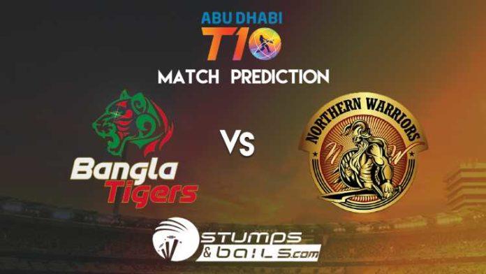 Match Prediction For Bangla Tigers vs Northern Warriors   T10 League 2019   BGT vs NW