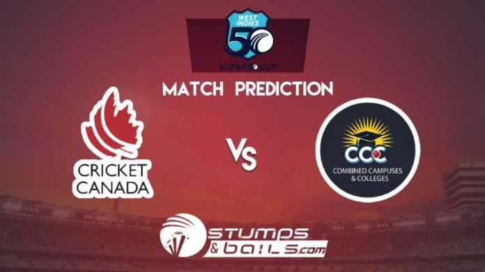 Match Prediction For Canada Vs Combined Campuses and Colleges | Super 50 Cup 2019 | CAN vs CCC