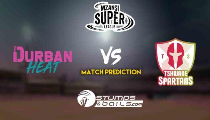 Match Prediction For Durban Heat vs Tshwane Spartans 2ND Match | Mzansi Super League 2019| MSL 2019 | DH vs TS