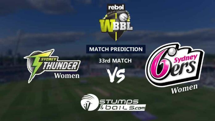 Match Prediction For Sydney Thunder Women vs Sydney Sixers Women 33rd T20 | Womens Big Bash League 2019 | WBBL 2019 | SYTW vs SYSW