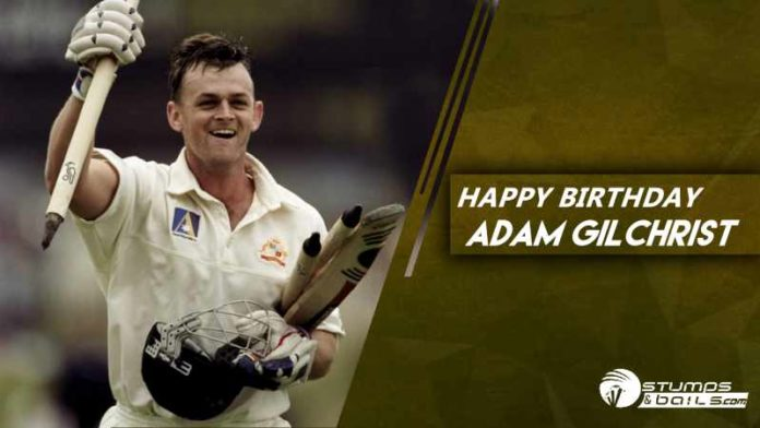 Happy Birthday Adam Gilchrist - One Of The Best Wicket-Keeper-Batsmen Of Australia