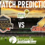Dhaka Platoon vs Cumilla Warriors Match Prediction BPL 2019