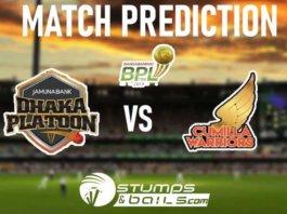 Dhaka Platoon vs Cumilla Warriors Match Prediction BPL 2019