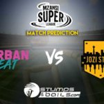 Durban Heat Vs Jozi Stars Match Prediction | Mzansi Super League 2019 | MSL 2019 | DUR vs JOZ