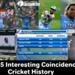 Top 5 Interesting Coincidences In Cricket History